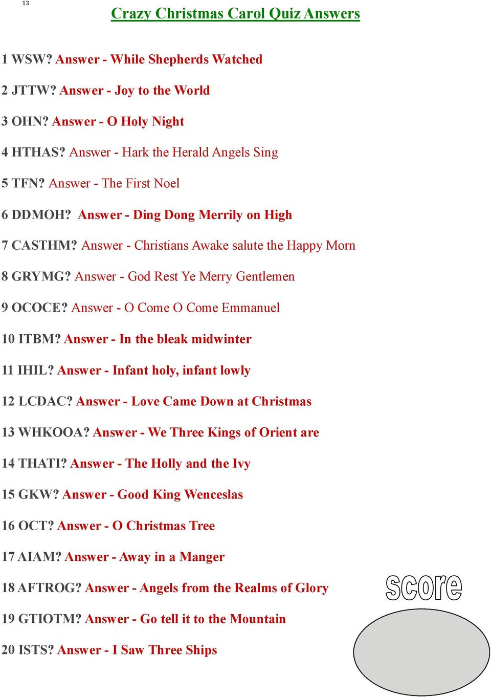 Answer - O Come O Come Emmanuel 10 ITBM? Answer - In the bleak midwinter