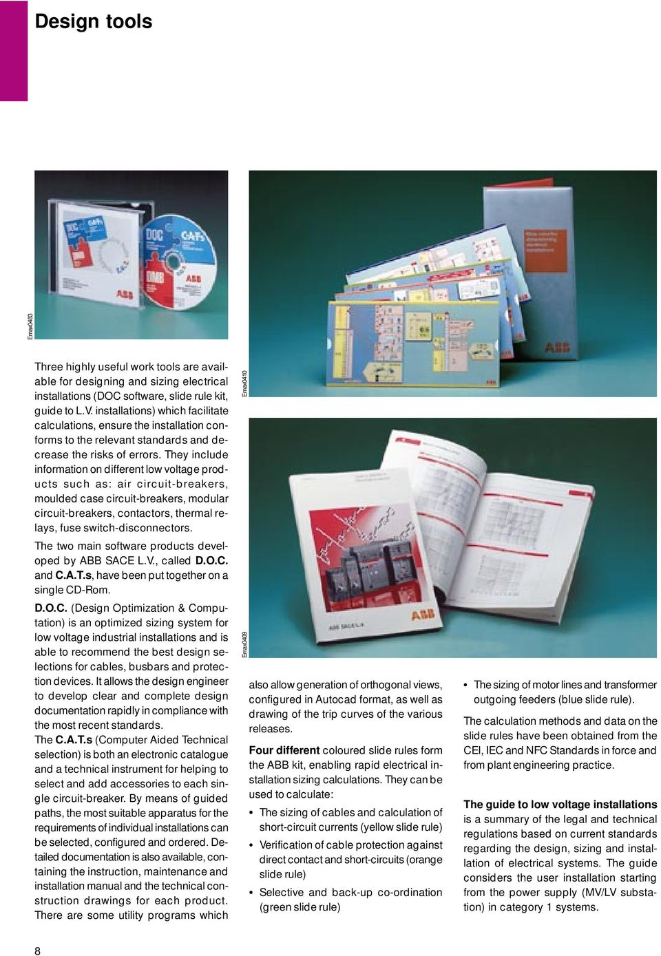 Technical Catalogue Low Voltage Air Circuit Breakers Sace Emax Wiring Diagram Furthermore Miniature Breaker On They Include Information Different Products Such As