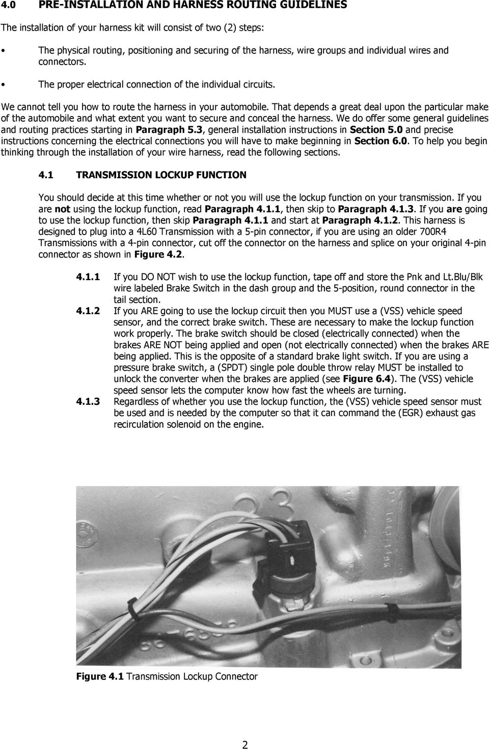 Wire Harness Installation Instructions Pdf Install Trailer Wiring Page 2 Figure 41 Transmission Lockup Connector That Depends A Great Deal Upon The Particular Make Of Automobile And What Extent You