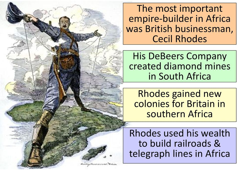 mines in South Africa Rhodes gained new colonies for Britain in