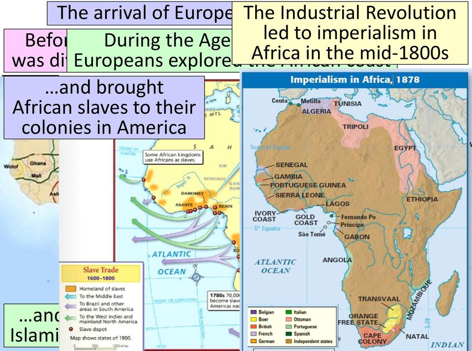 divided Europeans into tribal explored clans the Africa African in the coast