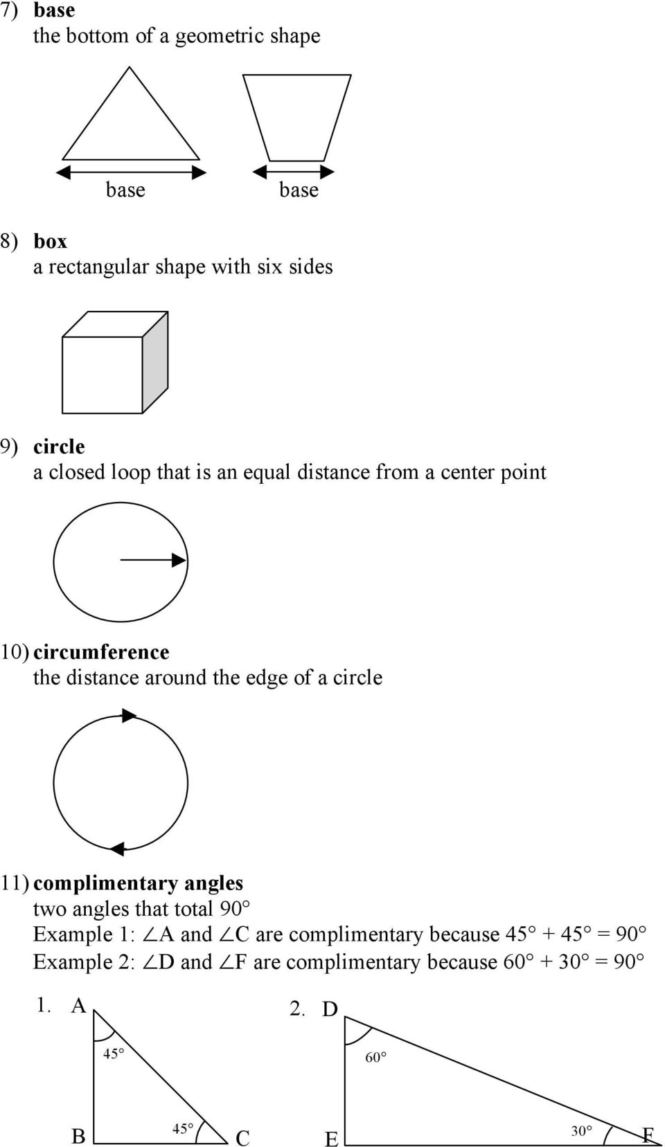 around the edge of a circle 11) complimentary angles two angles that total 90 Example 1: and are