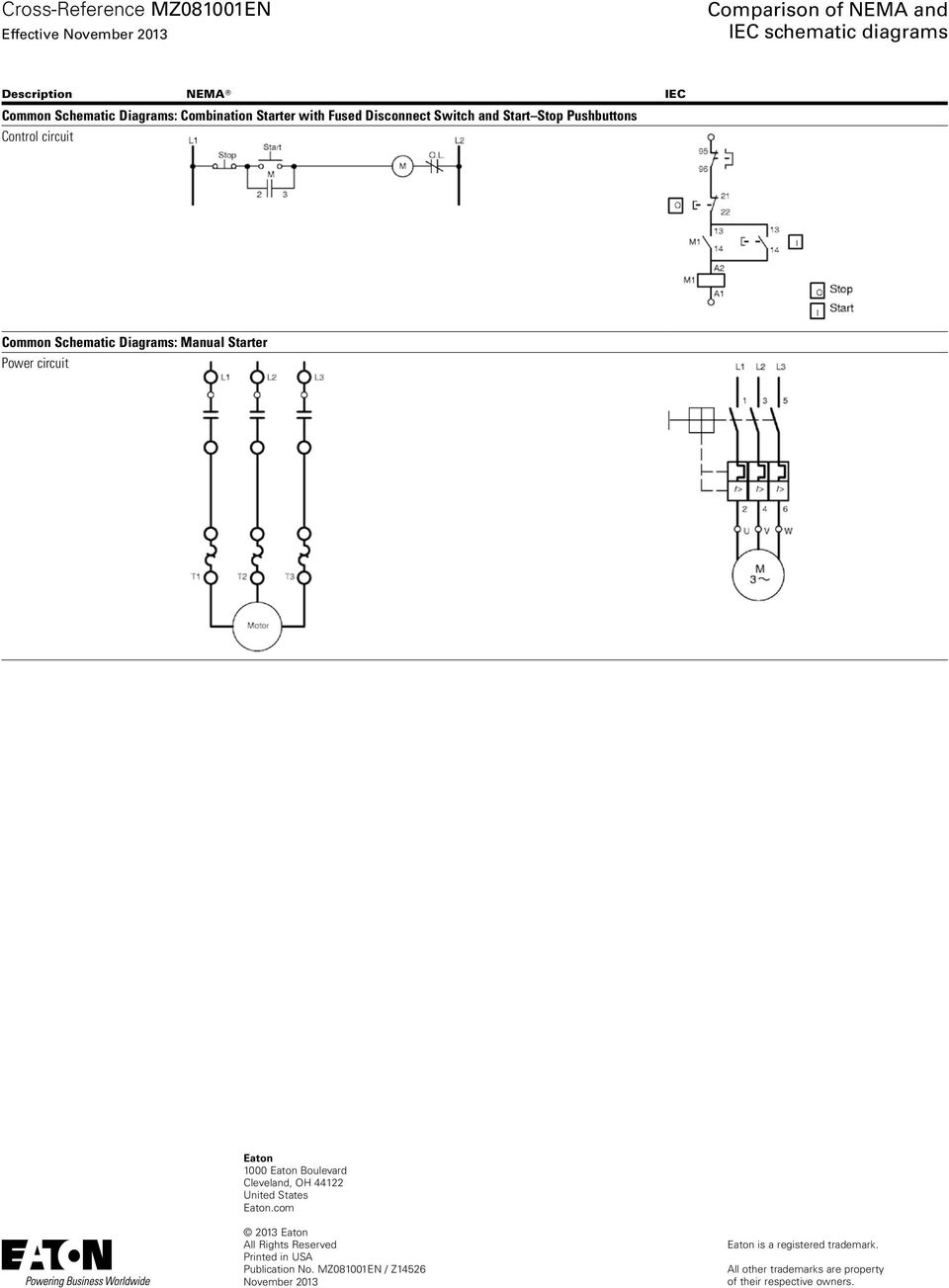Comparison of NEMA and IEC schematic diagrams - PDF on c3 corvette wiring diagram, automotive starter diagram, starter switch diagram, hand off auto wiring diagram, starter system diagram, starter capacitor diagram, 2003 ford focus wiring diagram, starter assembly diagram, starter components diagram, dodge ram wiring diagram, starter fuse, starter check, starter relay diagram, starter wiring, starter motor diagram, starter parts diagram, starter connection diagram,