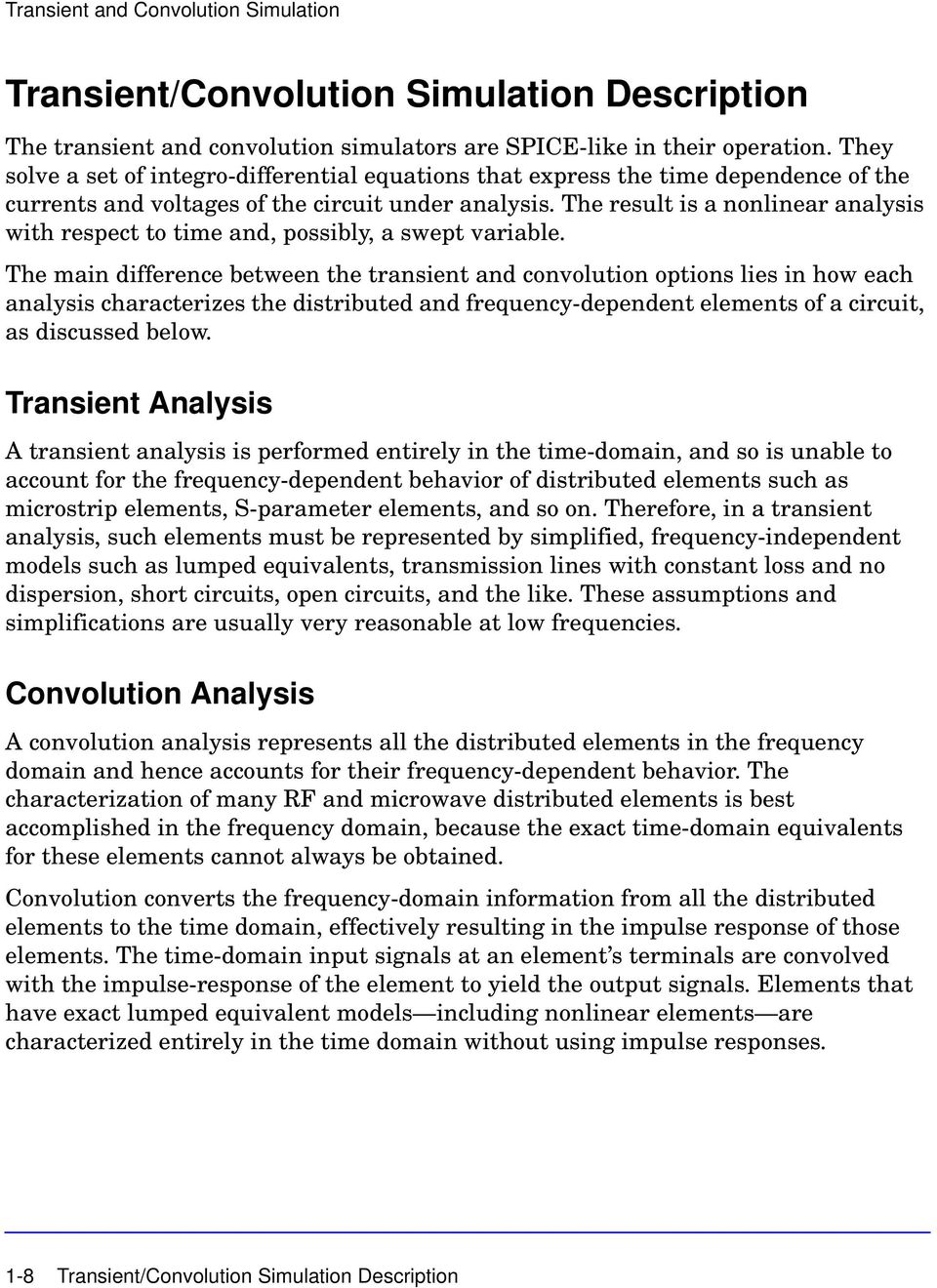 Transient Convolution Simulation Pdf Frequencydependent Circuits The Result Is A Nonlinear Analysis With Respect To Time And Possibly Swept
