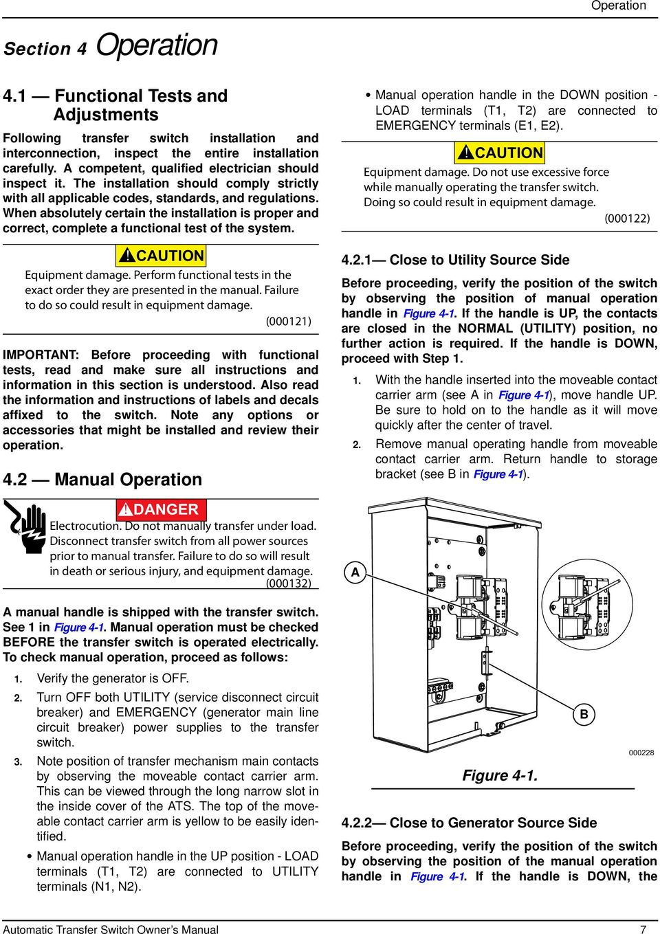Owner S Manual For Automatic Transfer Switch Amp Service Entrance Generator Wiring On Position 7 When Absolutely Certain The Installation Is Proper And Correct Complete A Functional Test Of