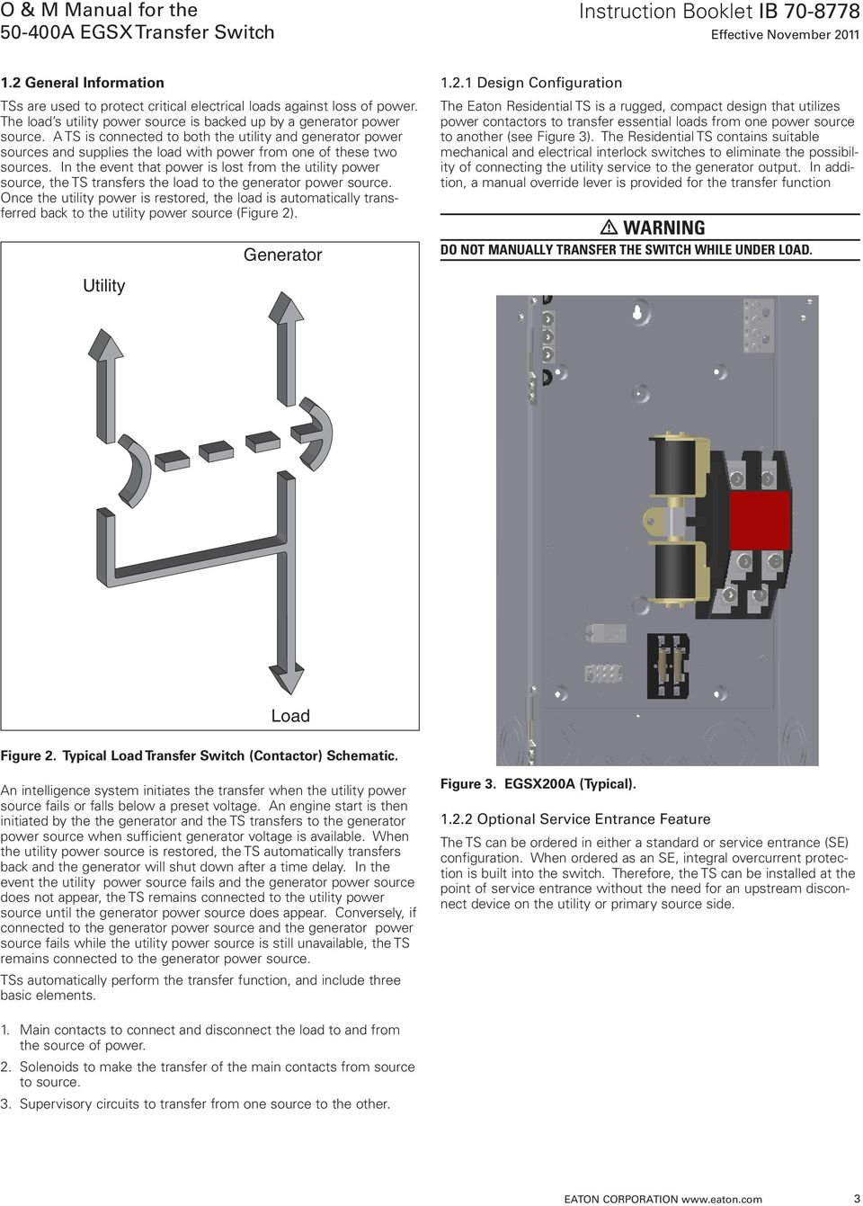 O M Manual For The A Egsx Transfer Switch Pdf Eaton Pull Out Wiring Diagram Ts Is Connected To Both Utility And Generator Power Sources Supplies Load