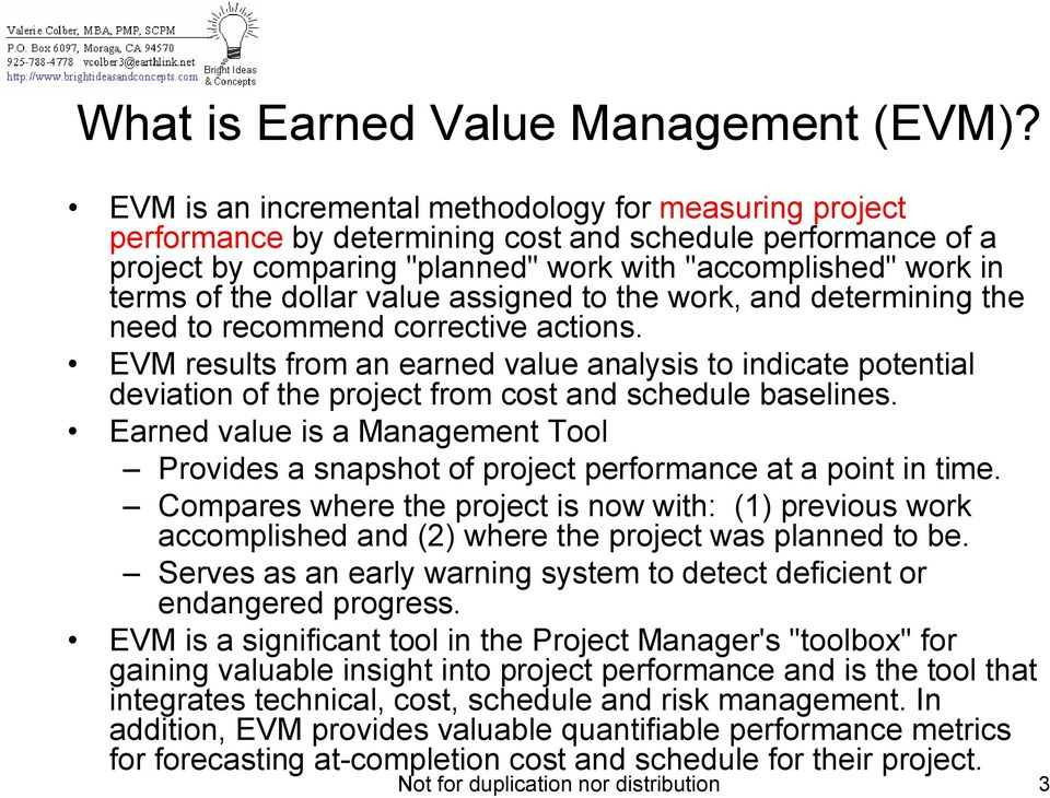 dollar value assigned to the work, and determining the need to recommend corrective actions.