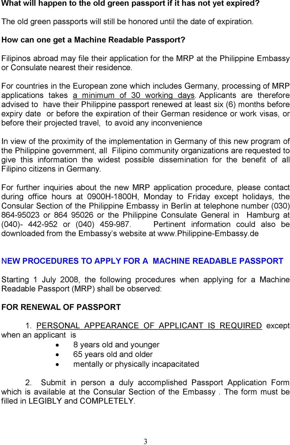NEW PASSPORT PHOTO REQUIREMENTS FOR THE MACHINE READABLE