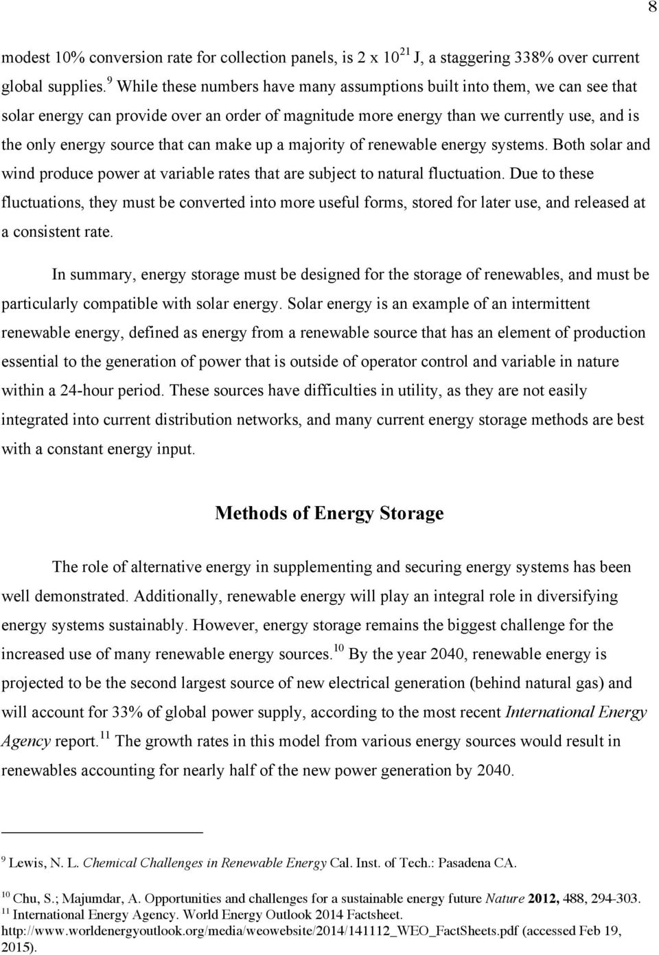 Storage of Intermittent Renewable Energy: A comparison of