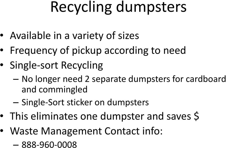 dumpsters for cardboard and commingled Single-Sort sticker on dumpsters