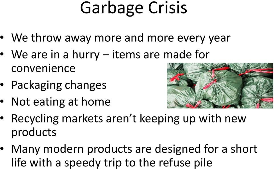 home Recycling markets aren t keeping up with new products Many modern