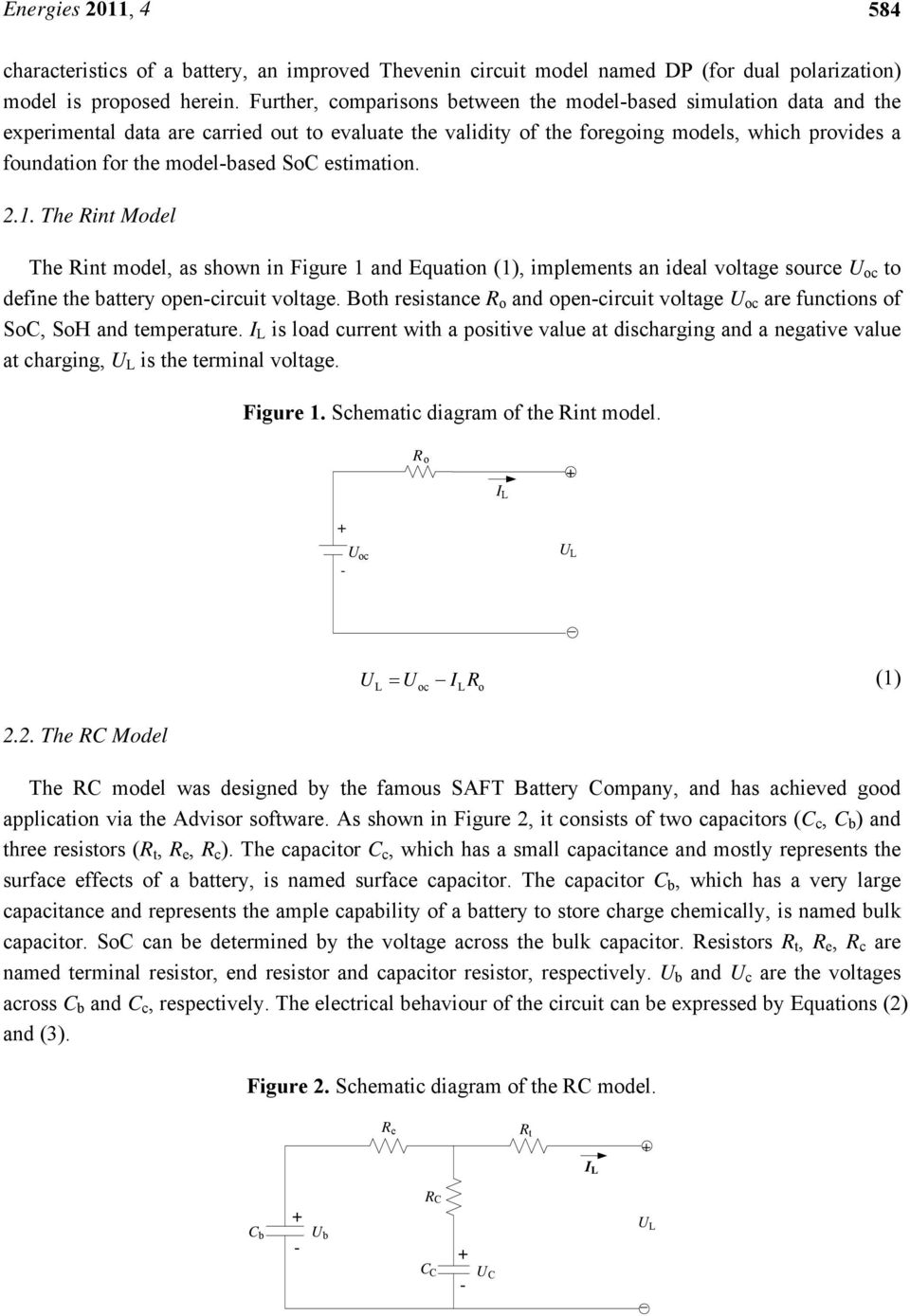 Evaluation Of Lithium Ion Battery Equivalent Circuit Models For Open Diagram Model Based Soc Estimation 21 The Rint As