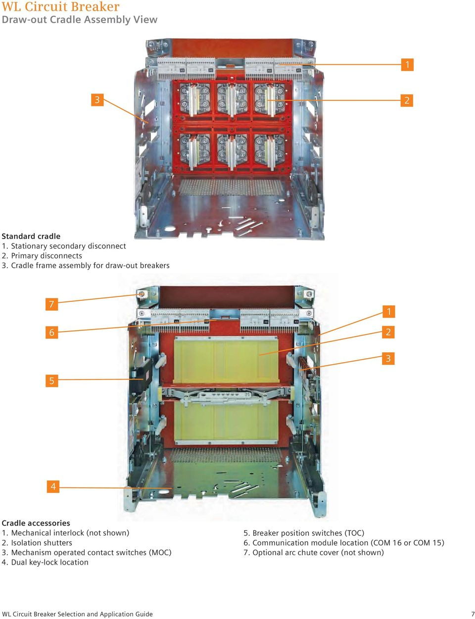 Selection And Application Guide Low Voltage Wl Circuit Breakers Arcfault Interrupter Goo Wikipedia Mechanical Interlock Not Shown 2 Isolation Shutters 3 Mechanism Operated Contact Switches 10 Breaker
