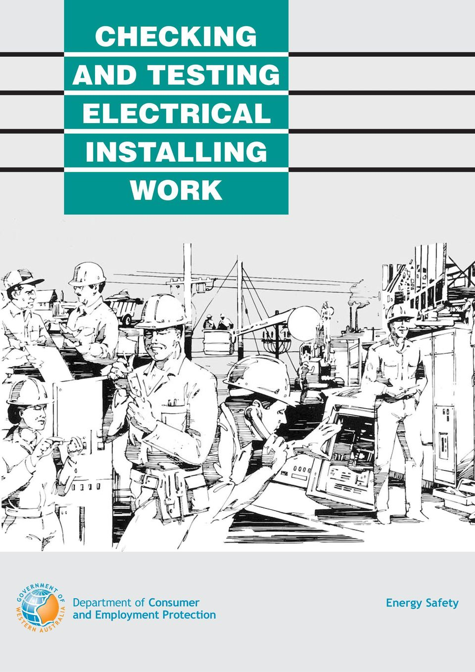 Checking And Testing Electrical Installing Work Pdf Australian Wiring Regulations Book Department Of Consumer