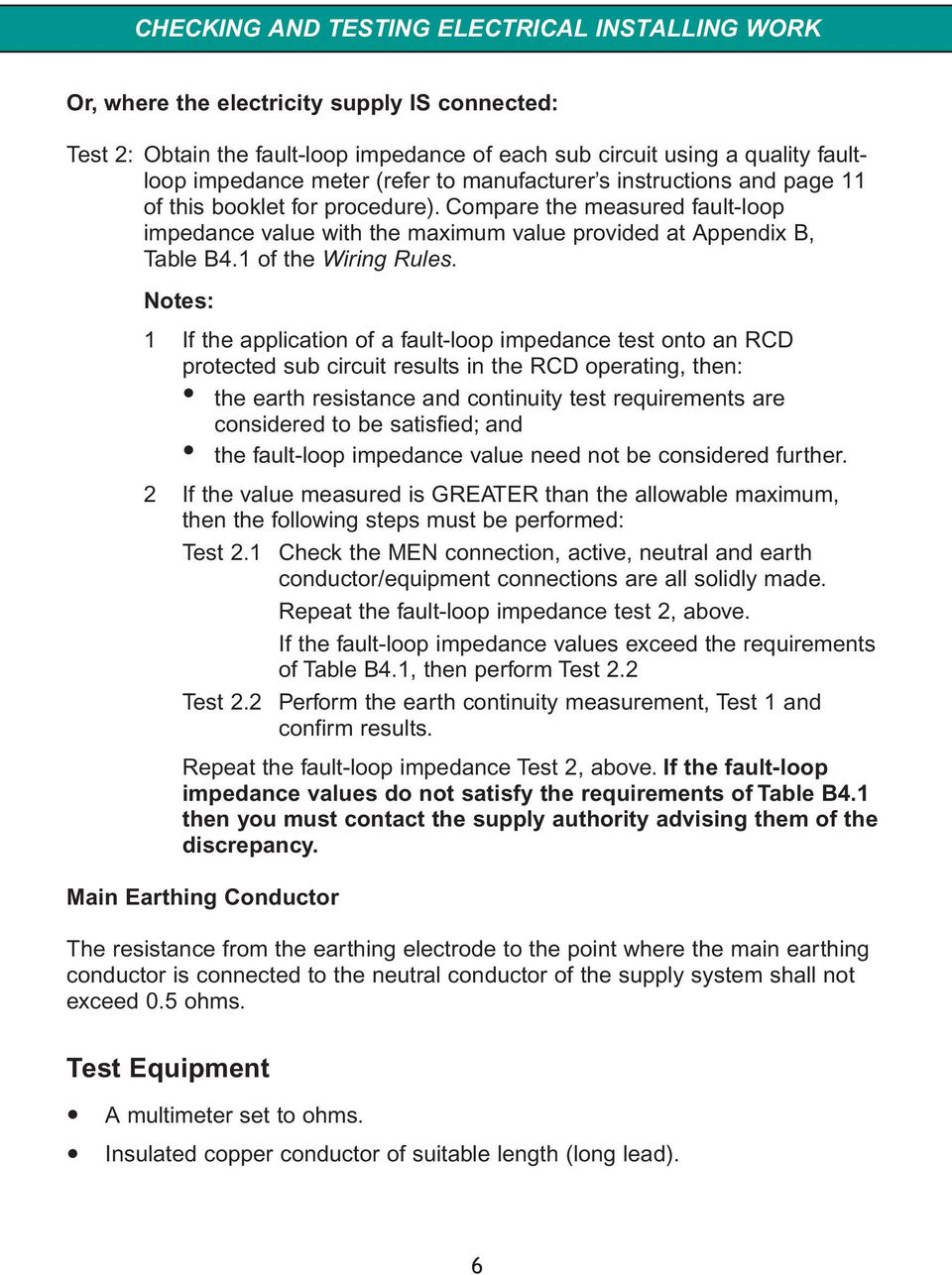Checking And Testing Electrical Installing Work Pdf Wiring Equipment Circuits Notes 1 If The Application Of A Fault Loop Impedance Test Onto An Rcd