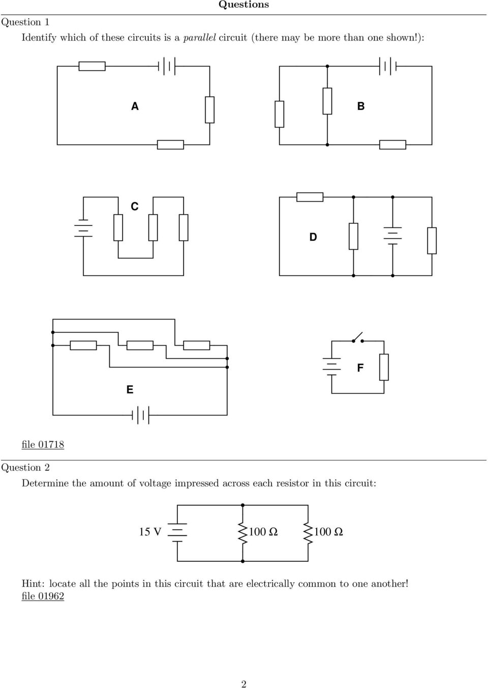 Parallel Dc Circuits Pdf Resistors Simple Voltage Divider Question Electrical Engineering A B C D F E File 01718 2 Determine The Amount Of Impressed Across