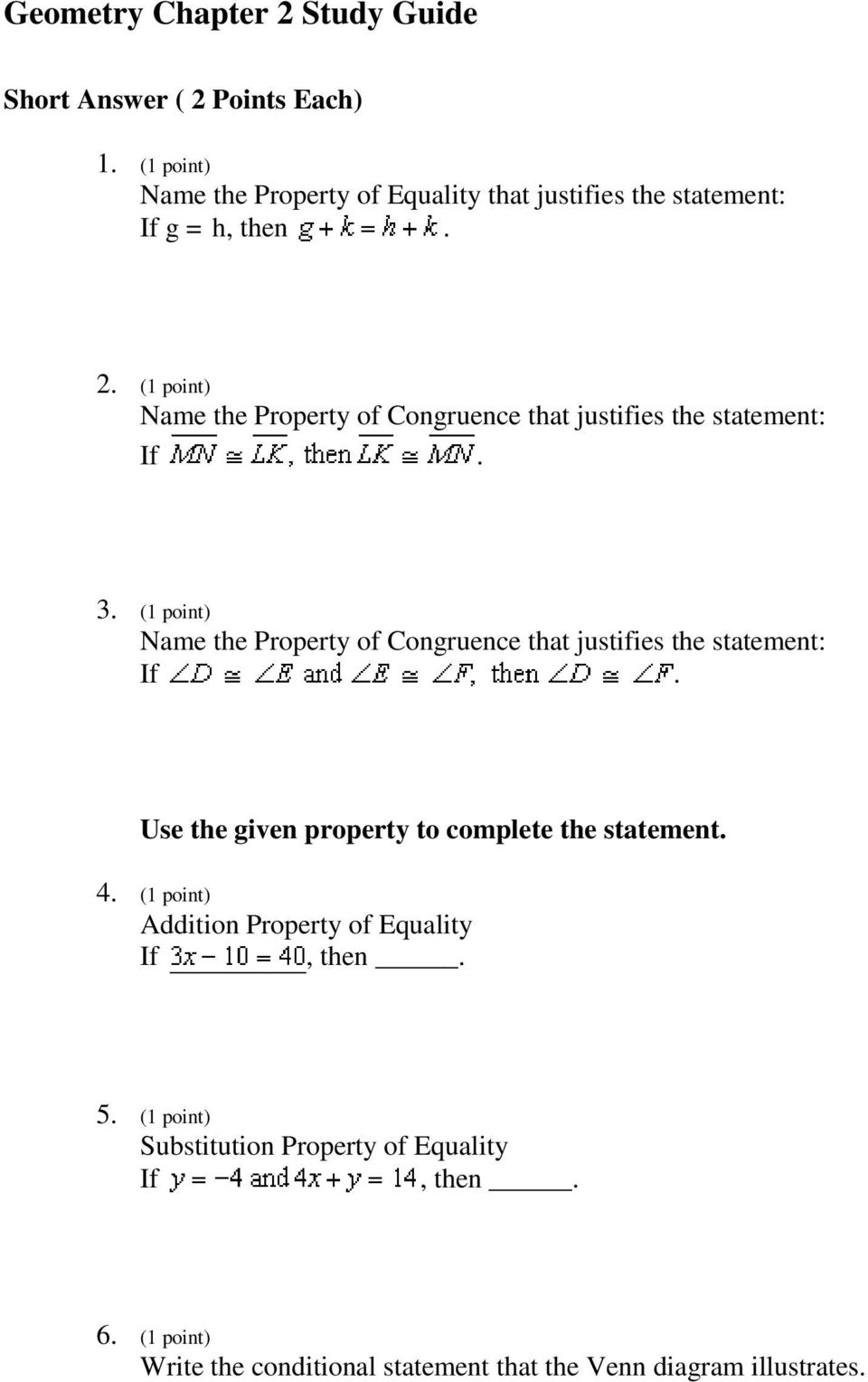 (1 point) Name the Property of Congruence that justifies the statement: If.