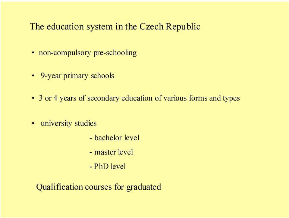 education of various forms and types university studies -