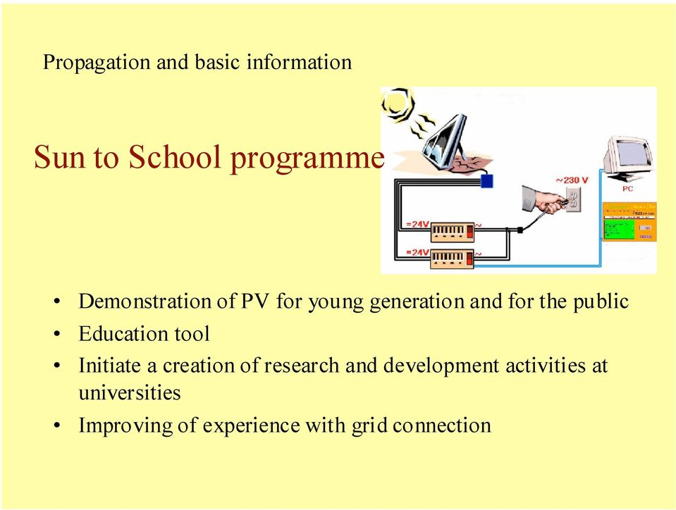 Education tool Initiate a creation of research and development
