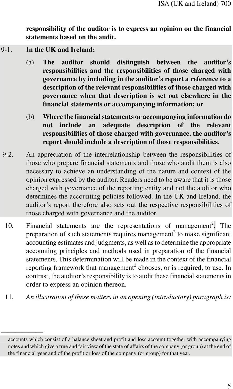 reference to a description of the relevant responsibilities of those charged with governance when that description is set out elsewhere in the financial statements or accompanying information; or