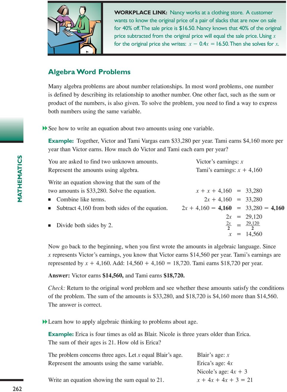 Algebra Word Problems Many algebra problems are about number relationships. In most word problems, one number is defined by describing its relationship to another number.