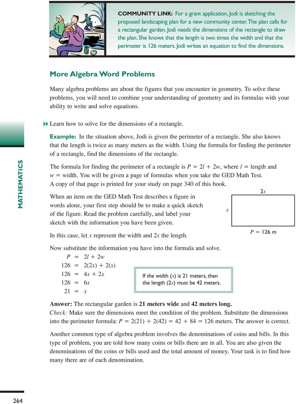 More Algebra Word Problems Many algebra problems are about the figures that you encounter in geometry.