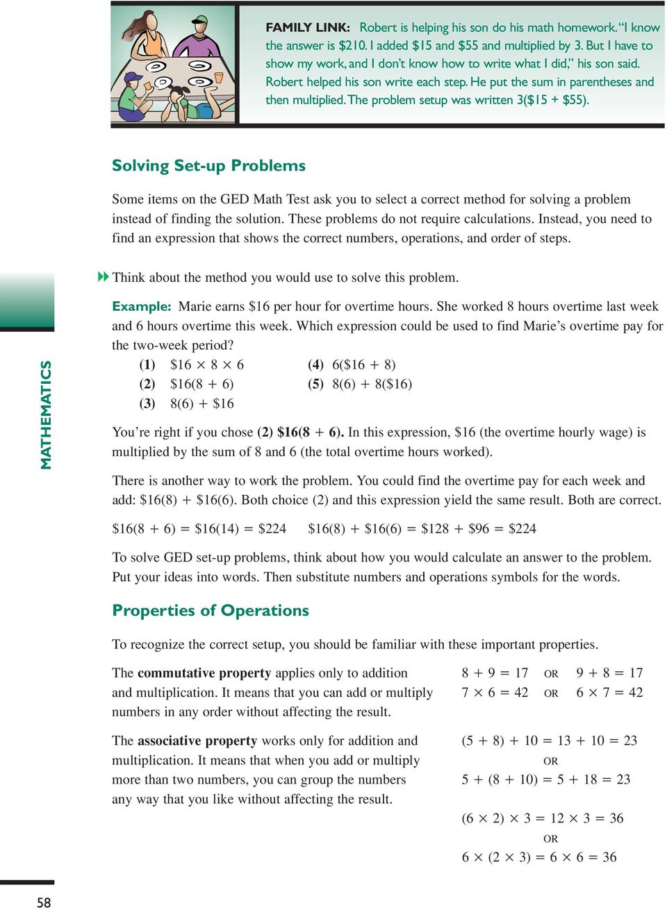 The problem setup was written 3($5 + $55). Solving Set-up Problems Some items on the GED Math Test ask you to select a correct method for solving a problem instead of finding the solution.
