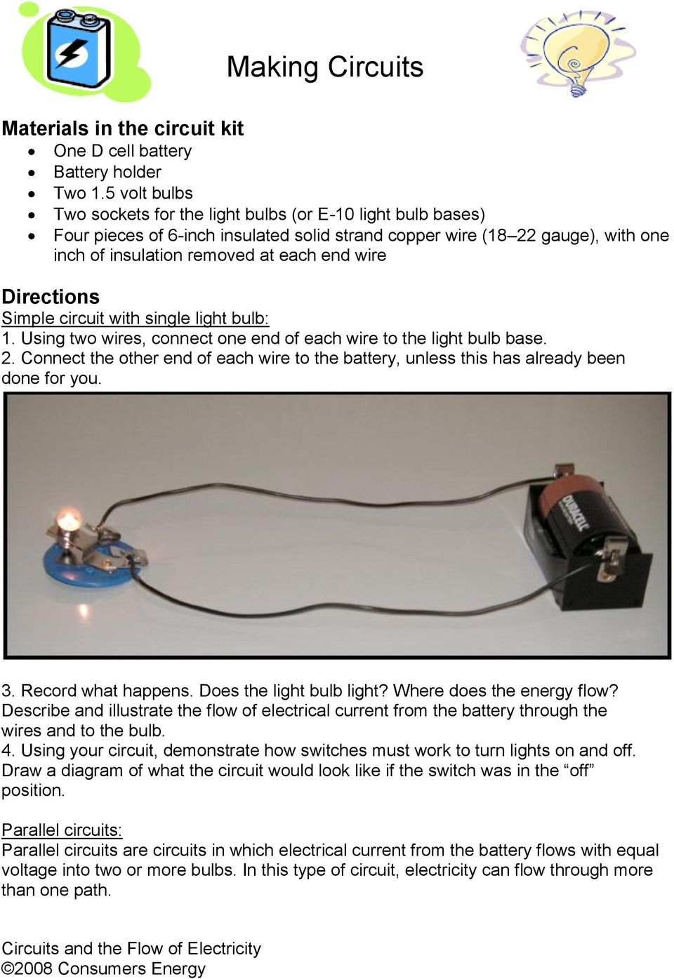 Circuits And The Flow Of Electricity Pdf Simple Circuit Battery Electrical Wiring Diagrams Two Directions With Single Light Bulb 1 Using Wires Connect One