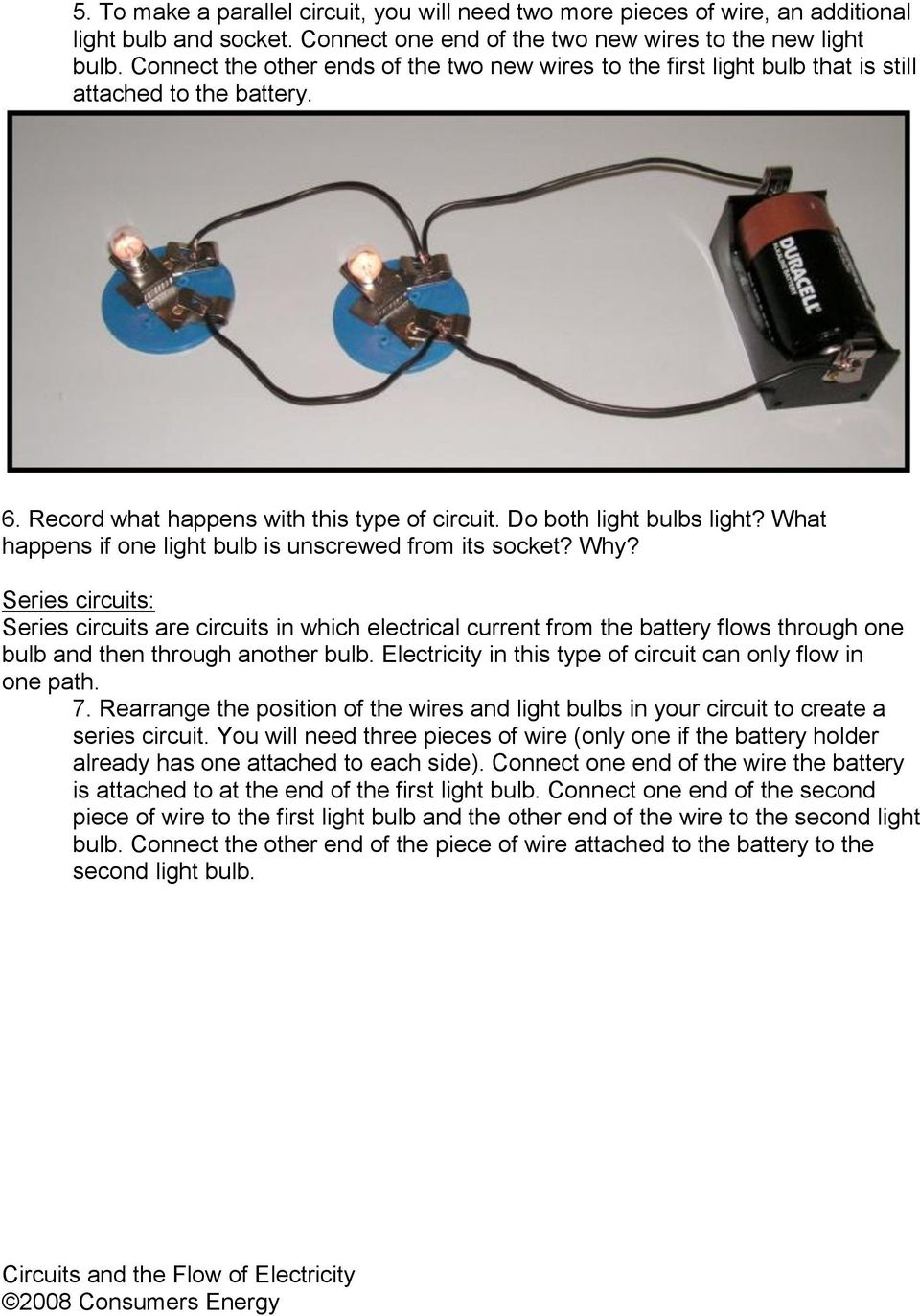 Circuits And The Flow Of Electricity Pdf Wiring Bulbs In Parallel What Happens If One Light Bulb Is Unscrewed From Its Socket Why