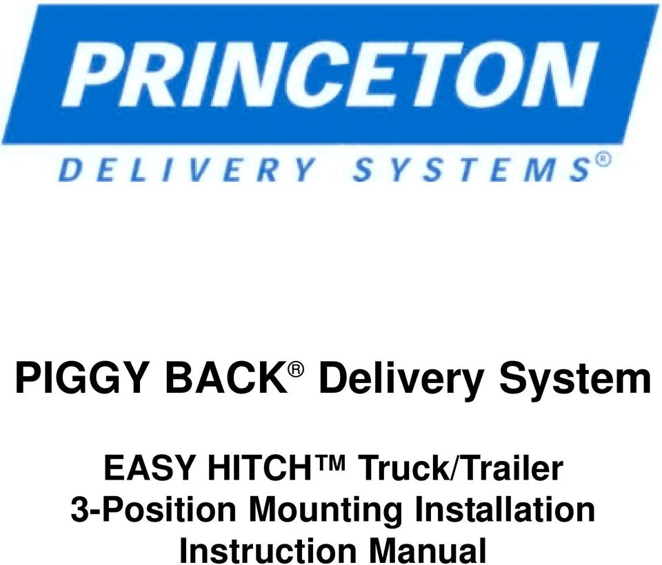 Piggy Back Delivery System Easy Hitch Truck Trailer 3 Position 2004 Load Max Wiring Schematic