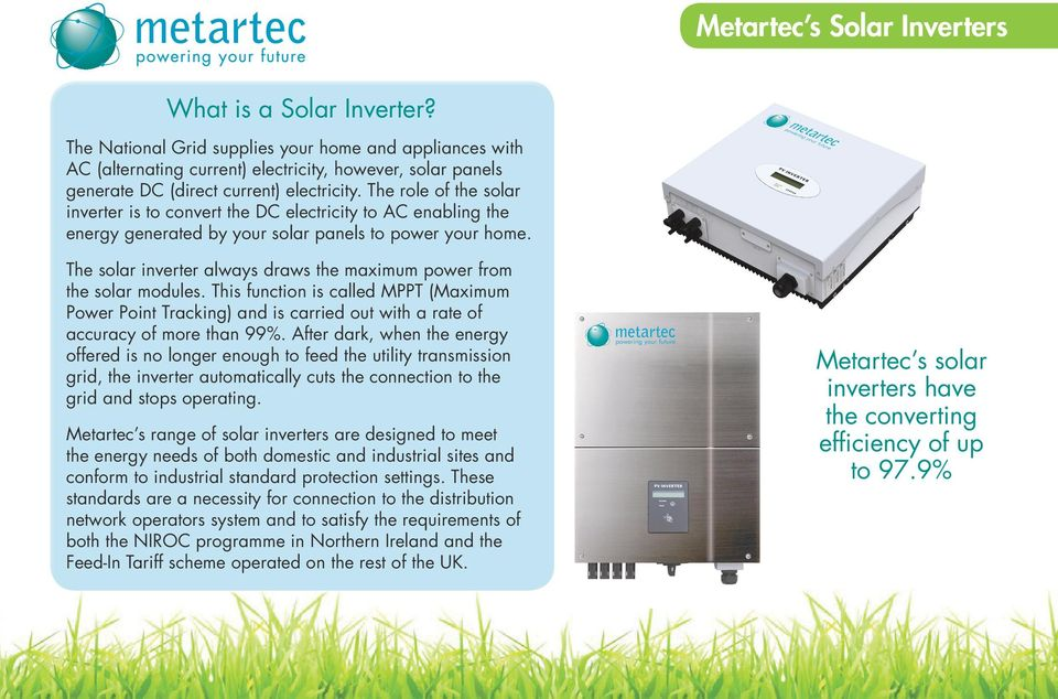 The role of the solar inverter is to convert the DC electricity to AC enabling the energy generated by your solar panels to power your home.