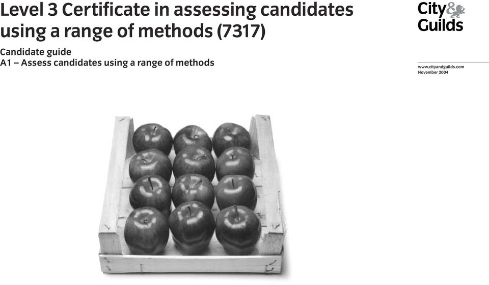 guide A1 Assess candidates using a range of