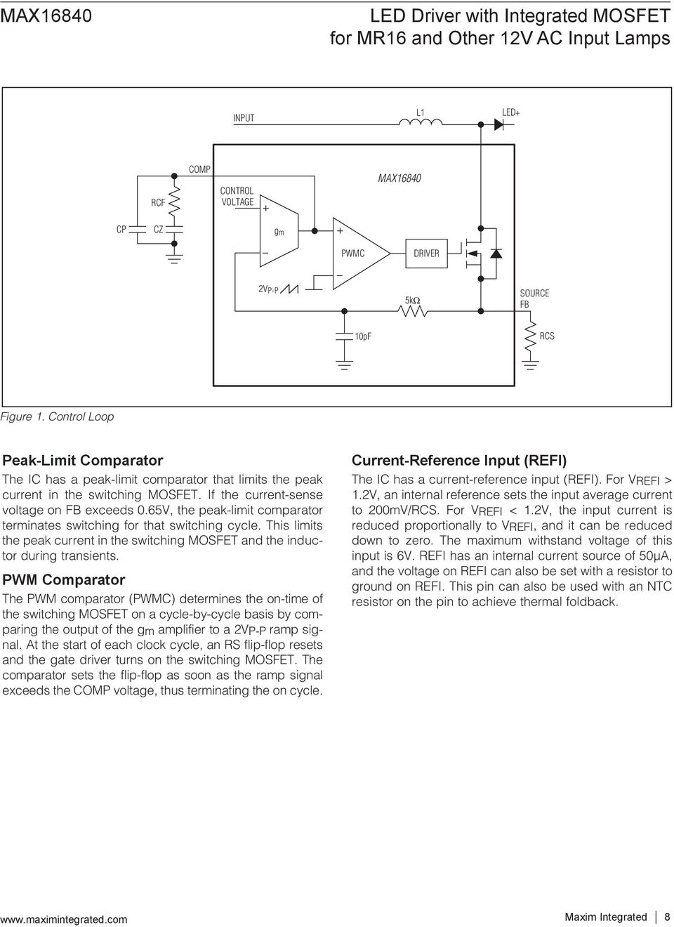 Led Driver With Integrated Mosfet For Mr16 And Other 12v Ac Input Lights Using Analog Flipflop Circuit Diagram 65v The Peak Limit Comparator Terminates Switching That Cycle This Limits