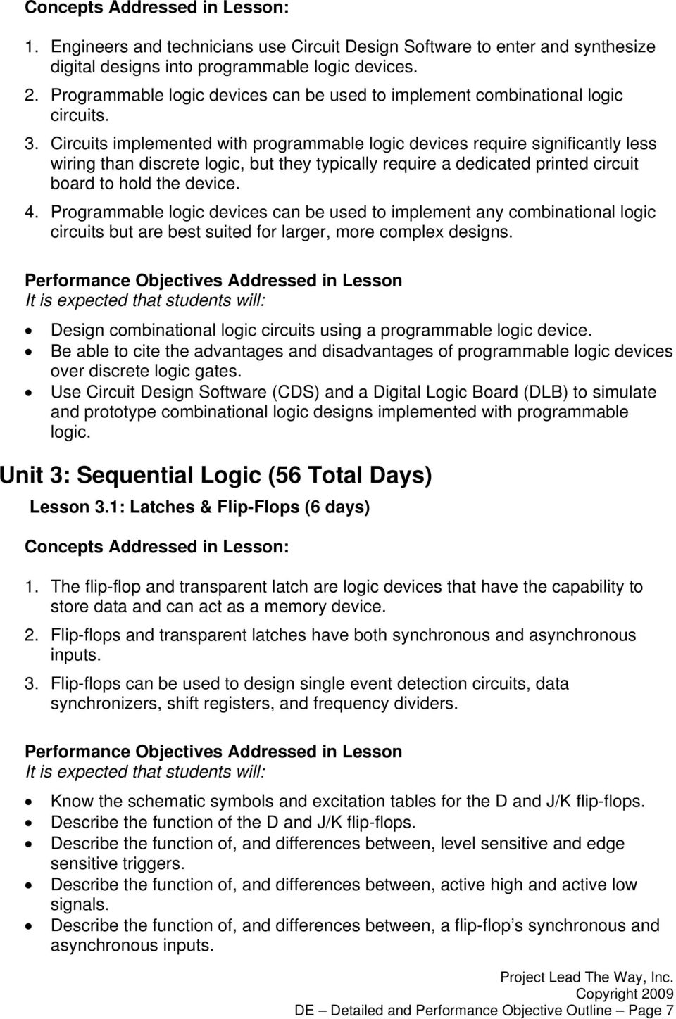 Digital Electronics Detailed Outline Pdf Synchronous Sequential Circuit With Jk Flipflops Example 85 Circuits Implemented Programmable Logic Devices Require Significantly Less Wiring Than Discrete But They
