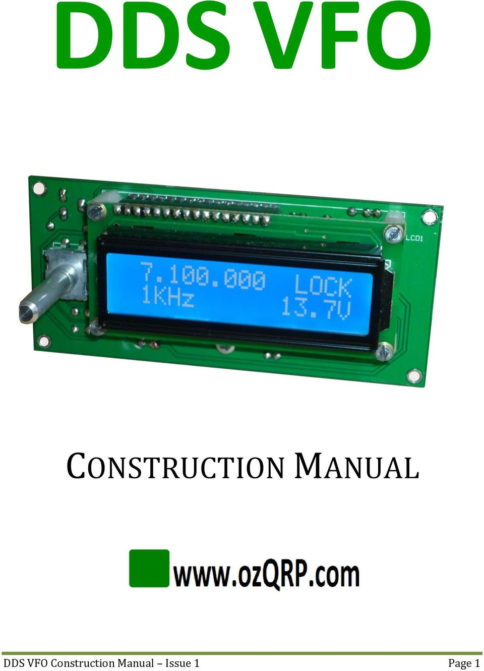 DDS VFO CONSTRUCTION MANUAL  DDS VFO Construction Manual Issue 1