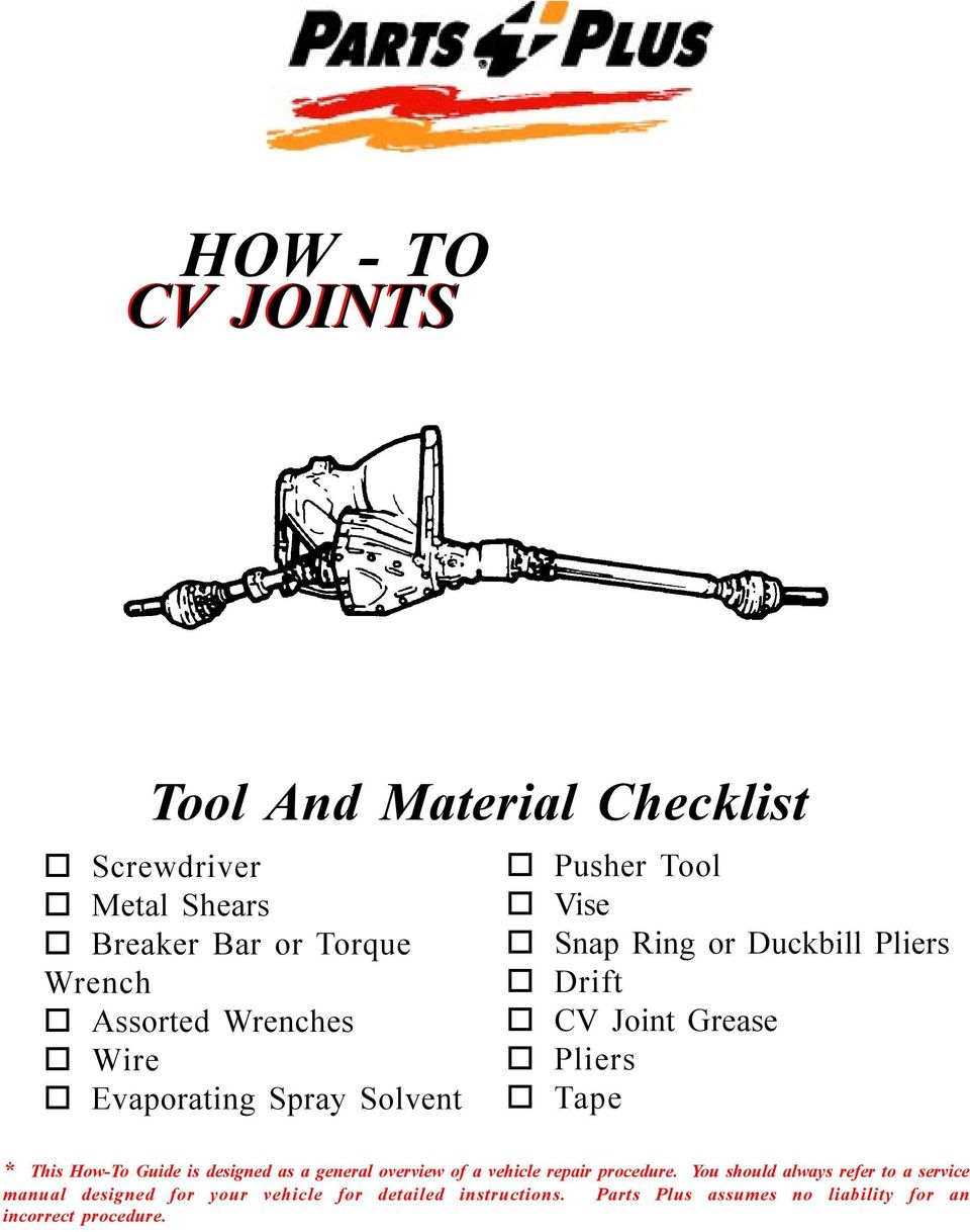 * This How-To Guide is designed as a general overview of a vehicle repair procedure.