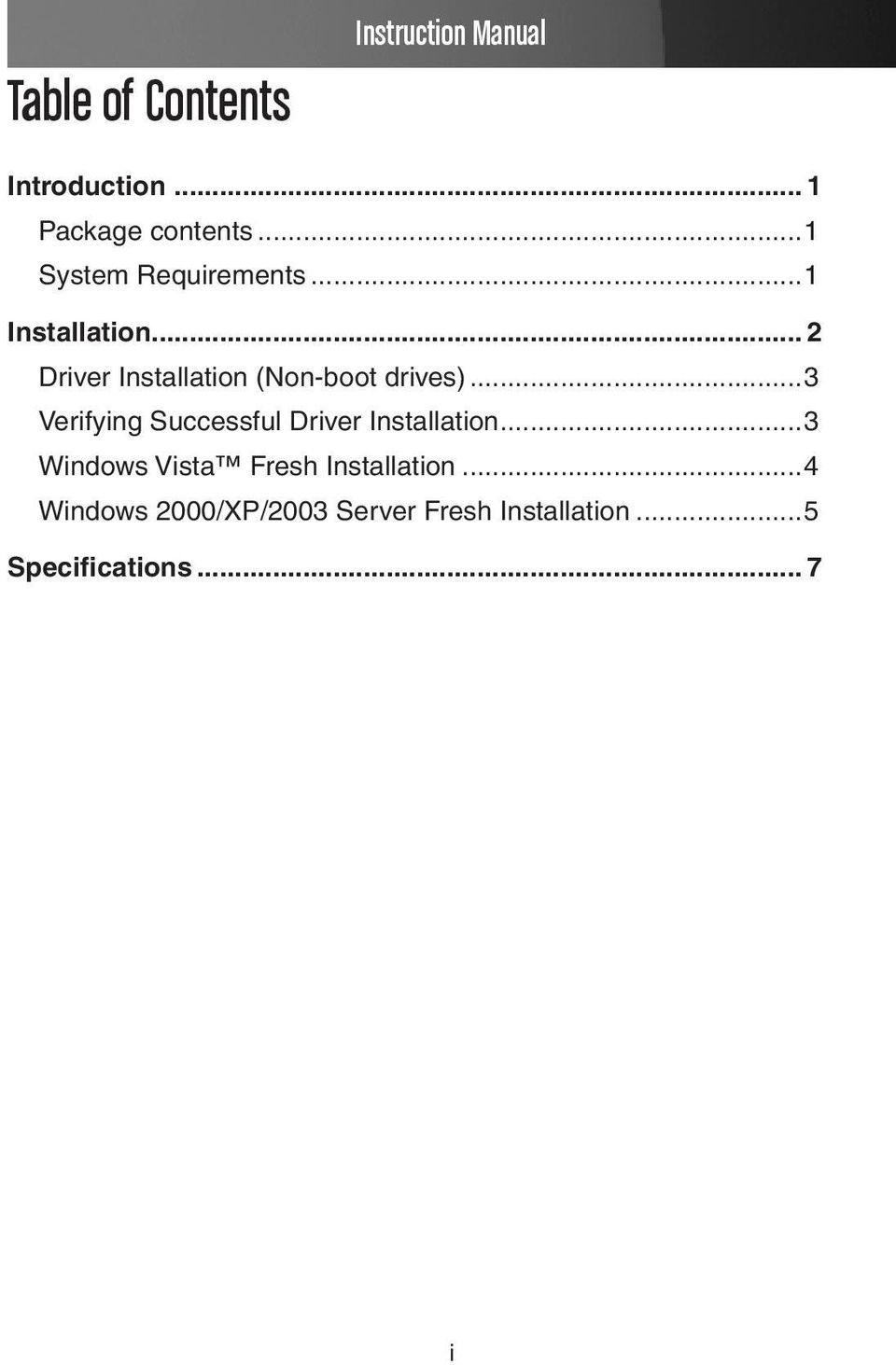 .. 2 Driver Installation (Non-boot drives).