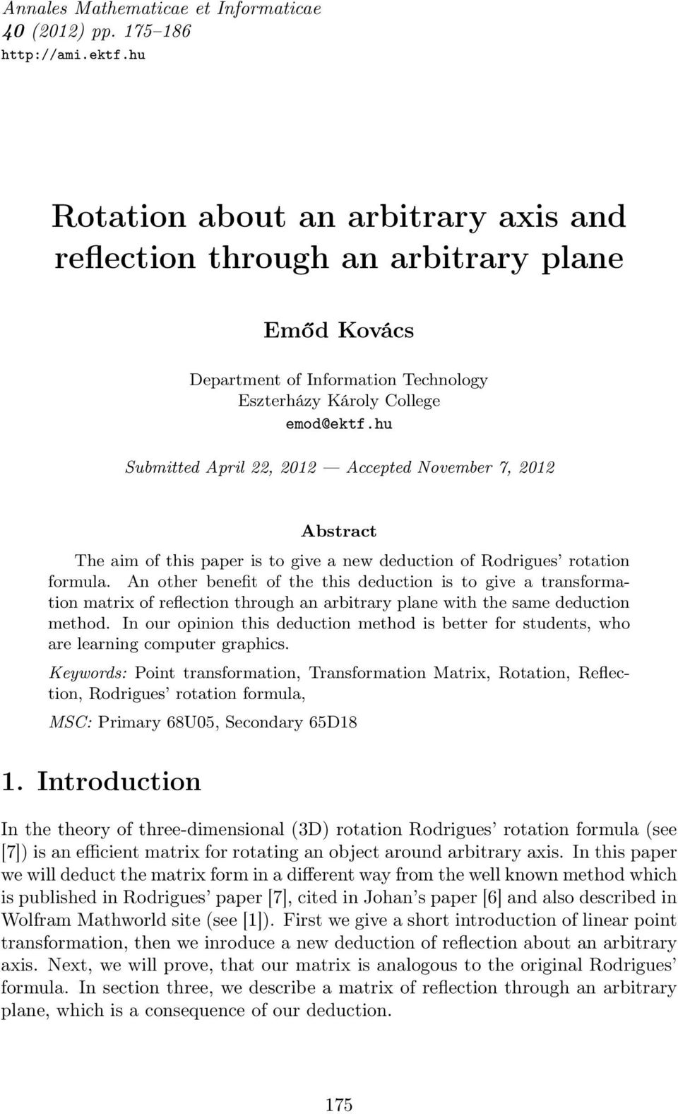 Rotation about an arbitrary axis and reflection through an