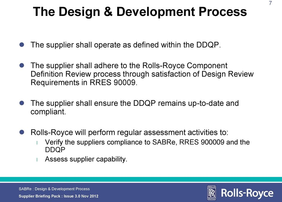 in RRES 90009. The suppier sha ensure the DDQP remains up-to-date and compiant.
