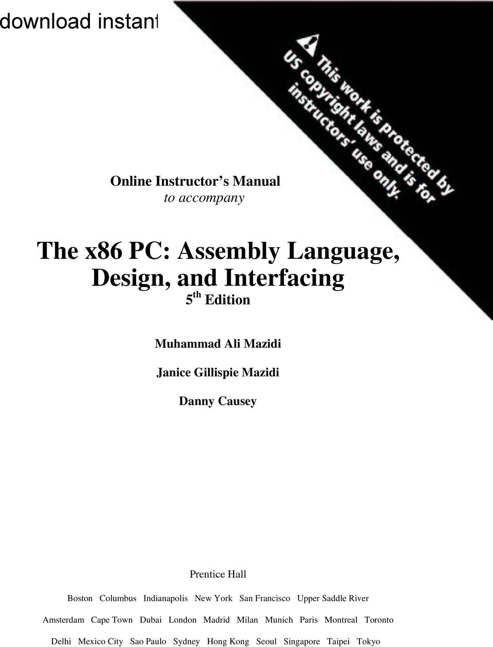 The x86 PC: Assembly Language, Design, and Interfacing 5 th