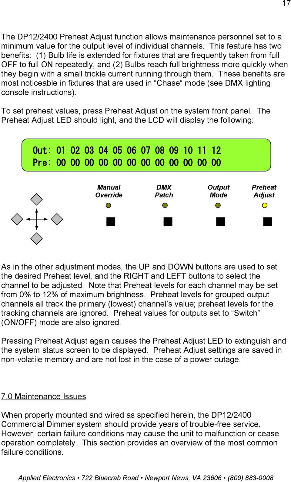 Applied Electronics Commercial Dimming System Update Notice Pdf Chase Wiring Instructions With A Small Trickle Current Running Through Them These Benefits Are Most Noticeable In Fixtures