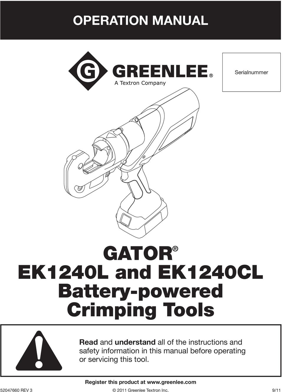 Gator Ek1240l And Ek1240cl Battery Powered Crimping Tools Pdf Wiring Diagram Of A Information In This Manual Before Operating Or Servicing Tool