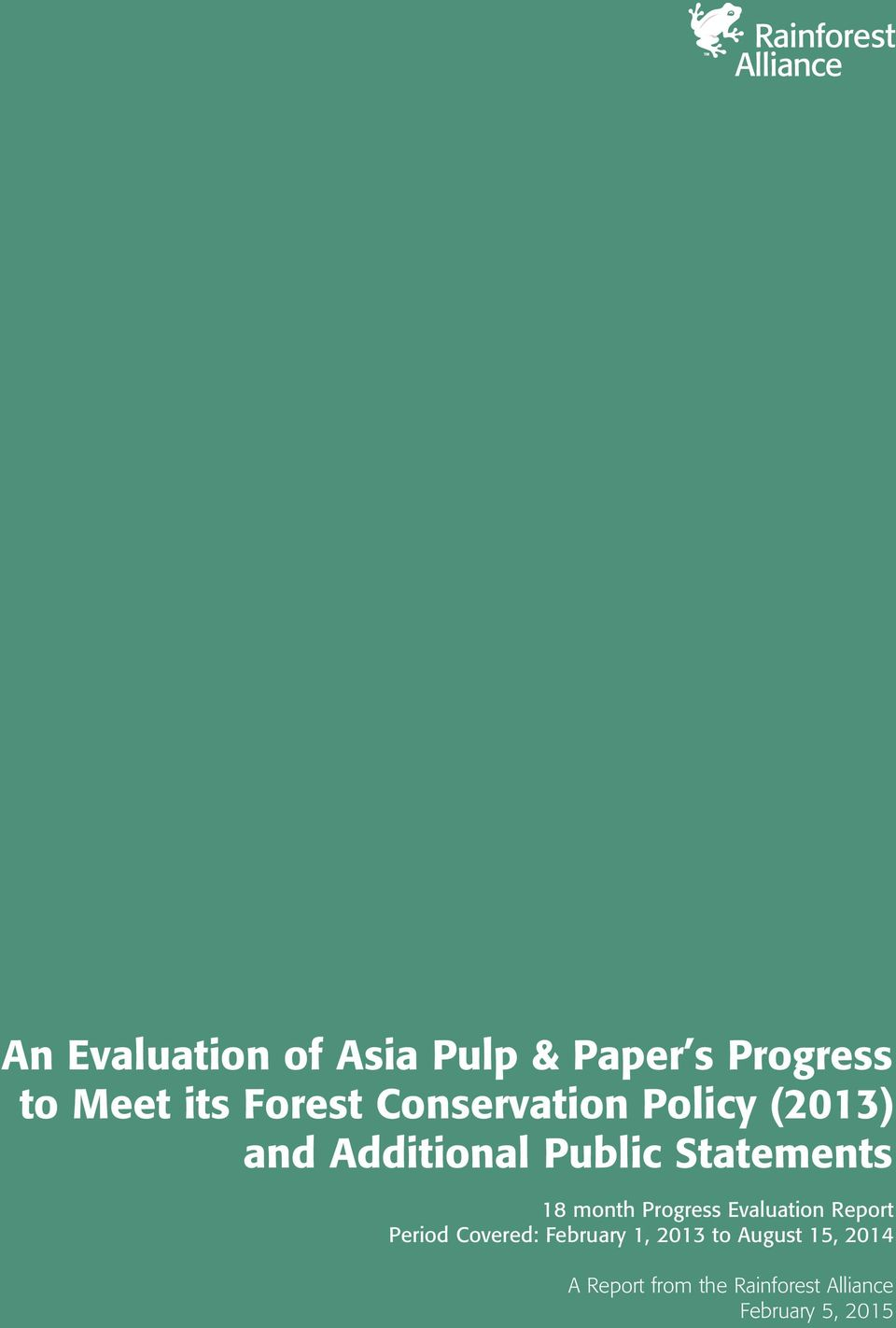 An Evaluation of Asia Pulp & Paper s Progress to Meet its Forest