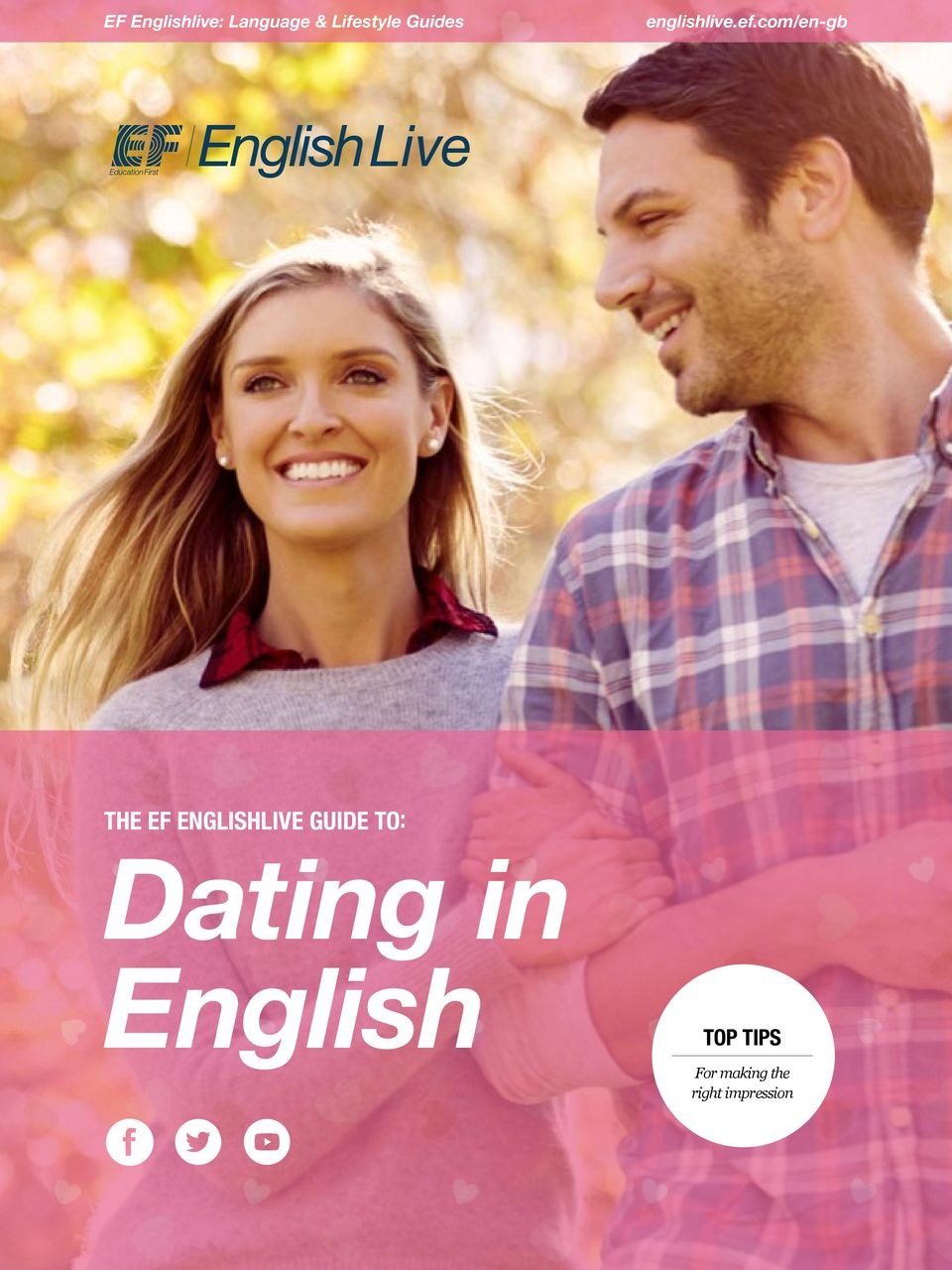 ENGLISHLIVE GUIDE TO: Dating in