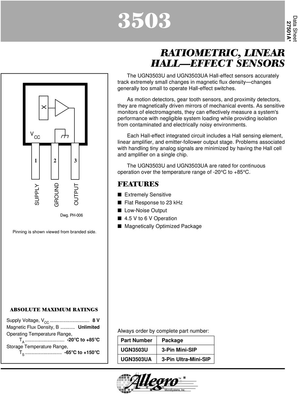 Ratiometric Linear Hall Effect Sensors Features V Cc Data Sheet Circuits S Sensitive Monitors Of Electromagnets They Can Effectively Measure A Systems Performance With Negligible System