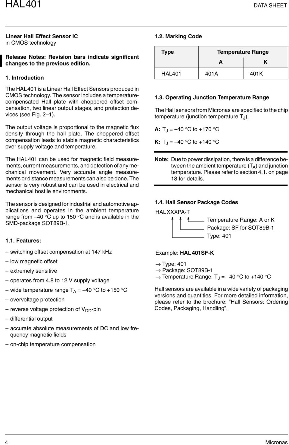 Hardware Documentation Data Sheet Hal 401 Linear Hall Effect Magnetic Field Sensor Ad22151 Magneticsensor Sensorcircuit The Includes A Temperaturecompensated Plate With Choppered Offset Compensation Two Output Stages