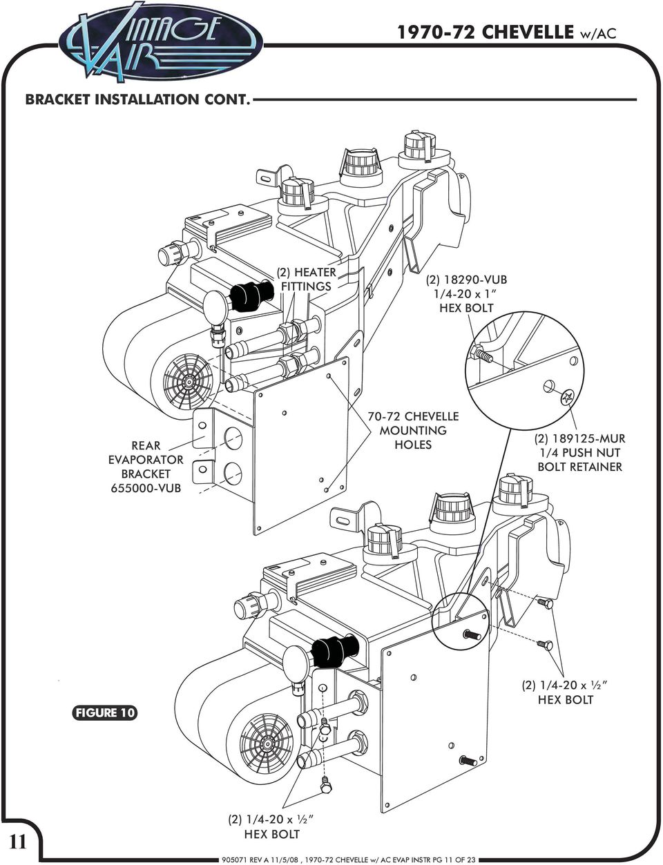 Chevelle W Factory Air Rev A 11 5 08 Ac Evap Instr Pg Detailed C Compressor Bracketry Installation Diagram 655000 Vub 70 72 Mounting Holes 2 189125 Mur 1