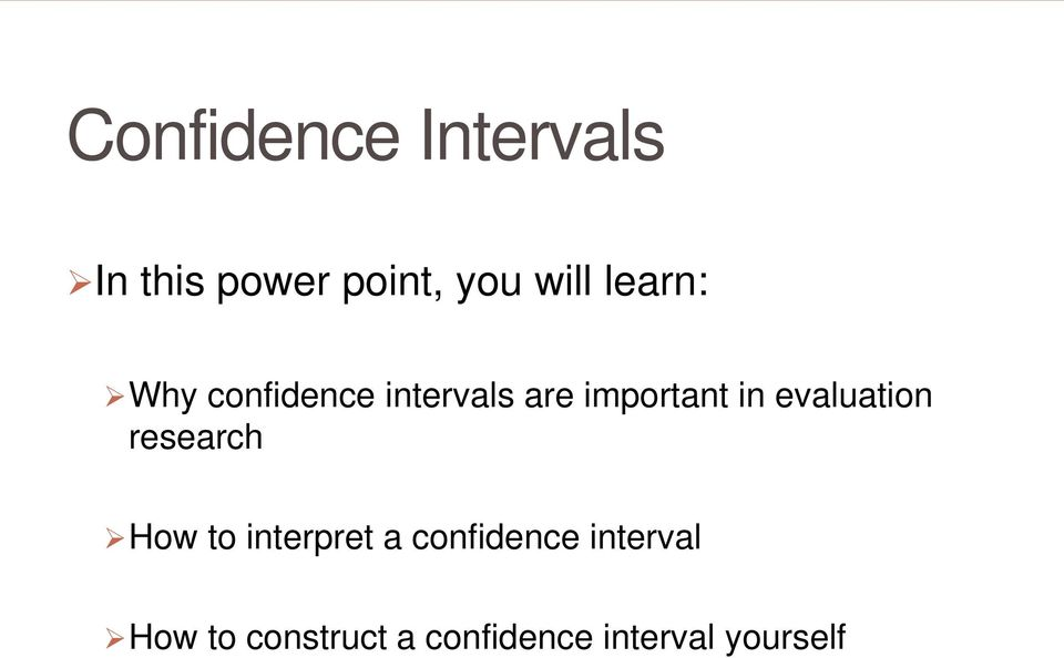 evaluation research How to interpret a confidence
