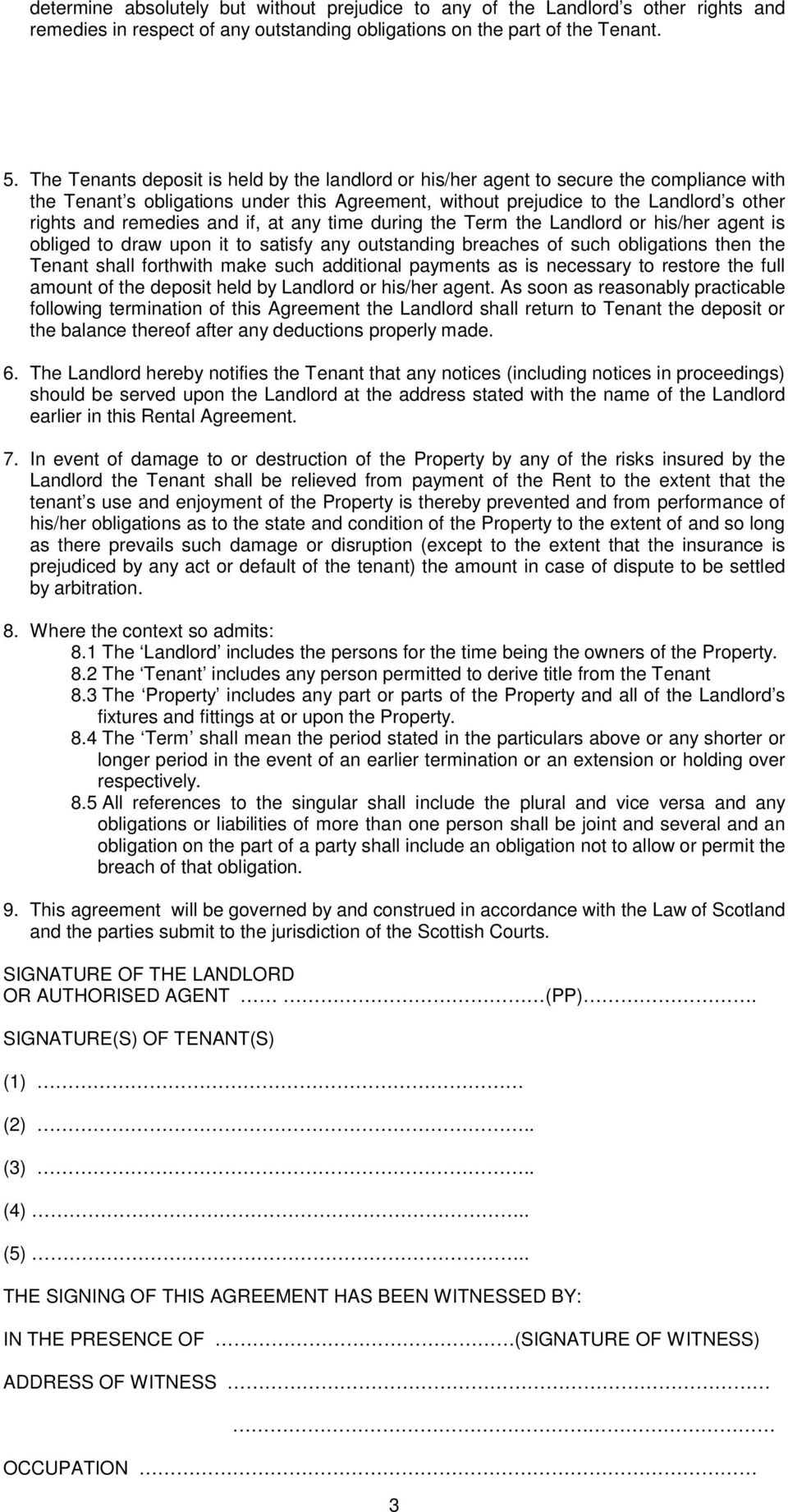 and if, at any time during the Term the Landlord or his/her agent is obliged to draw upon it to satisfy any outstanding breaches of such obligations then the Tenant shall forthwith make such