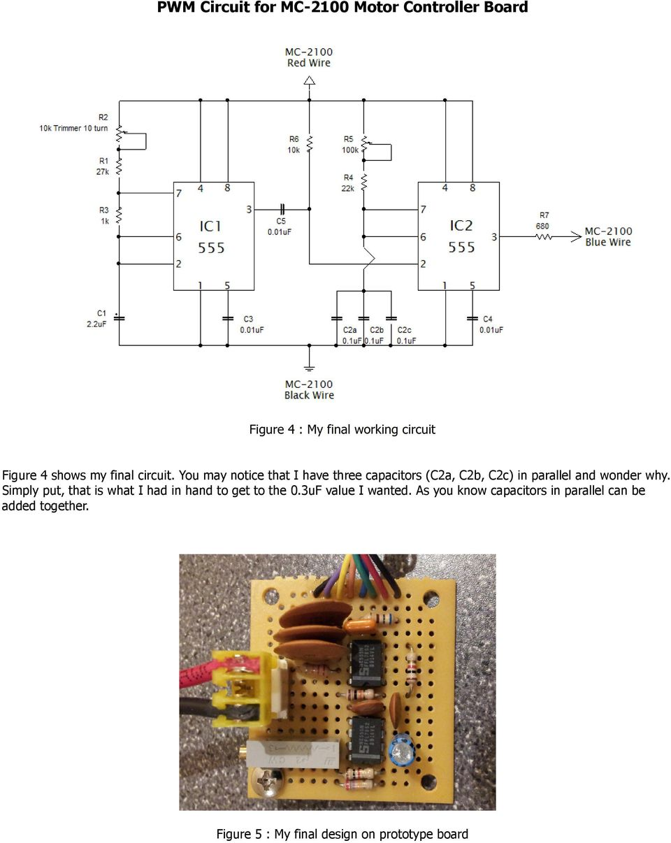 Pwm Circuit For Mc 2100 Motor Controller Board Pdf Wiring 555 Ic As A Square Wave Oscillator Two Led Flasher Application Simply Put That Is What I Had In Hand To Get The 03uf